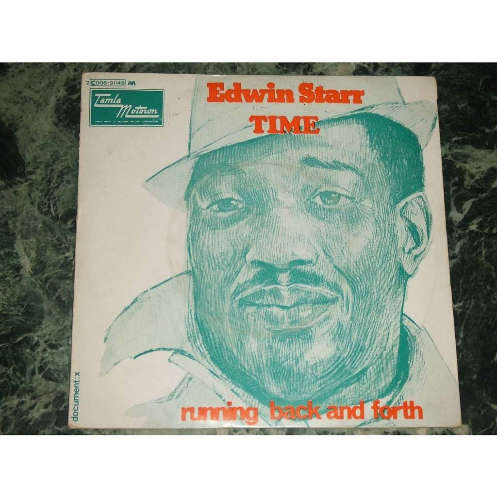 Edwin Starr Time / Running Back And Forth