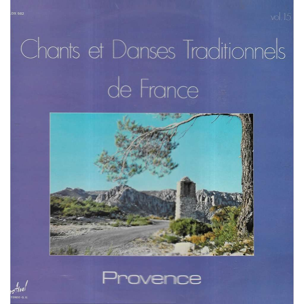 PAMPRES & LYS Chants & Danses Trad. de France, 15 Provence