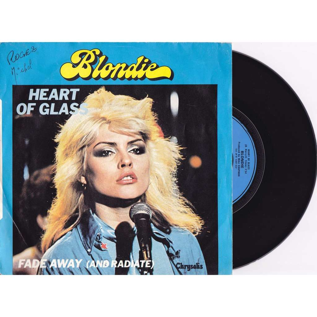Blondie Heart Of Glass/Fade Away (And Radiate)