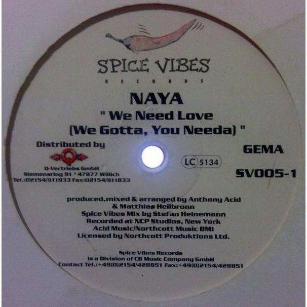 Naya We Need Love (We Gotta, You Needa) x2 /Give Head x2 (RED VINYL)