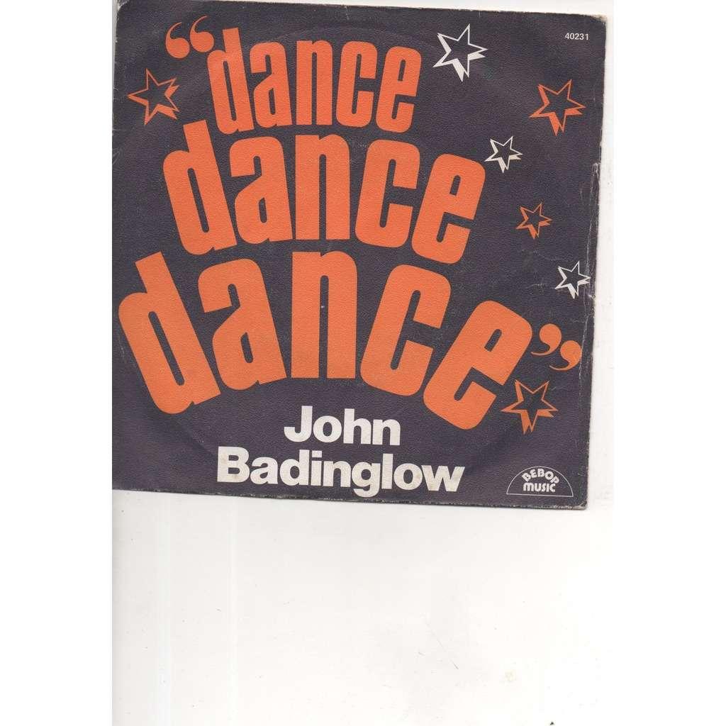 John BADINGLOW DANCE DANCE DANCE