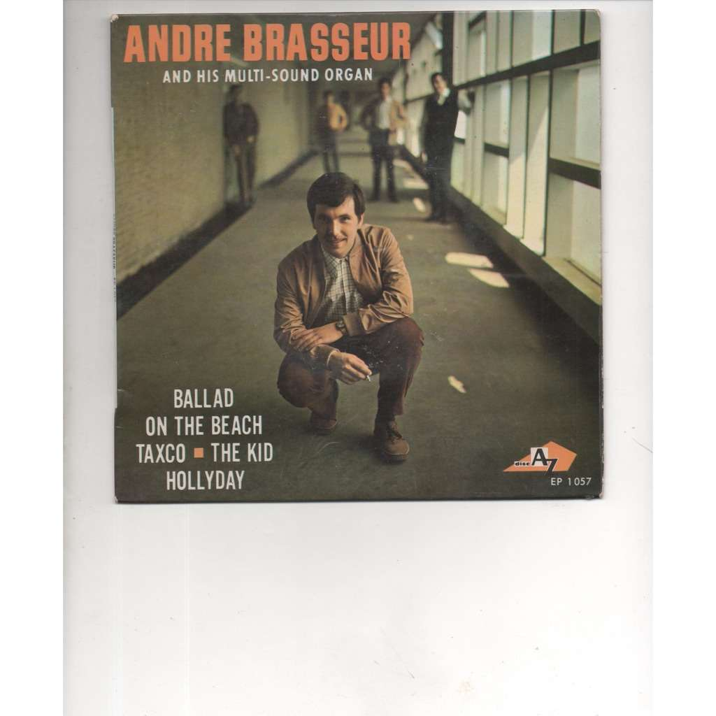 andre brasseur and his multi sound organ ballad on the beach/ taxco/ the kid/ hollyday