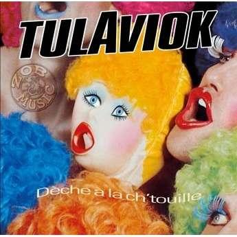 TULAVIOK Dèche à la Ch'touille LP 2019