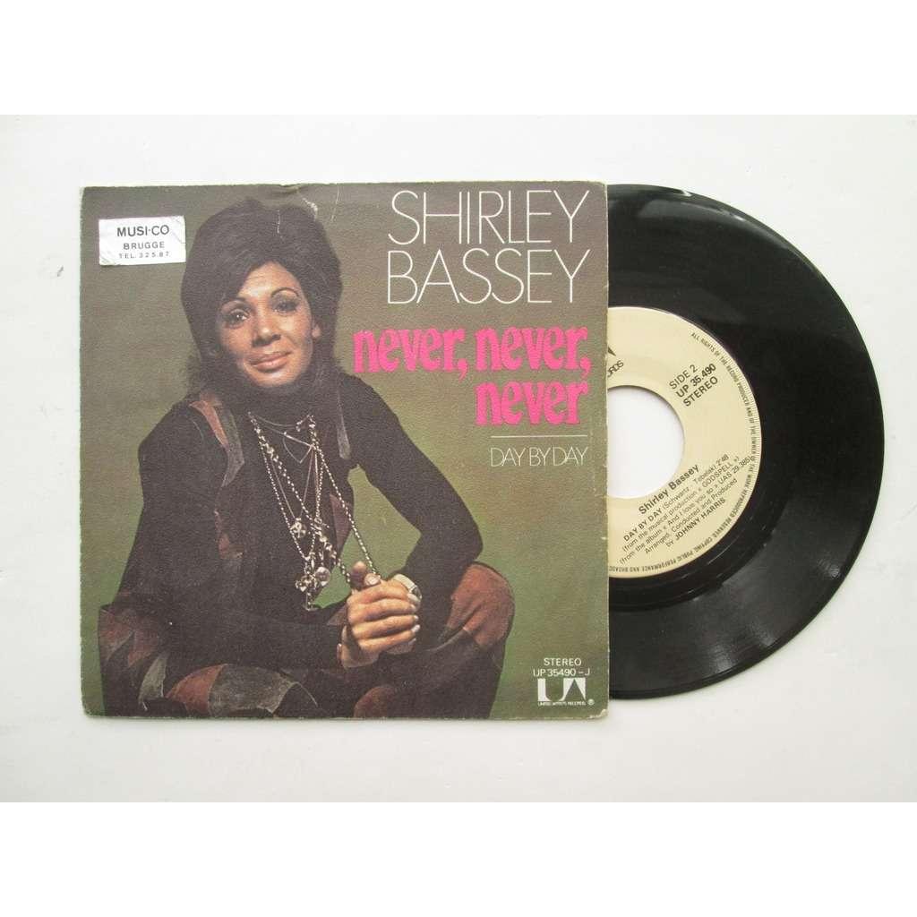 BASSEY Shirley NEVER NEVER NEVER + 1