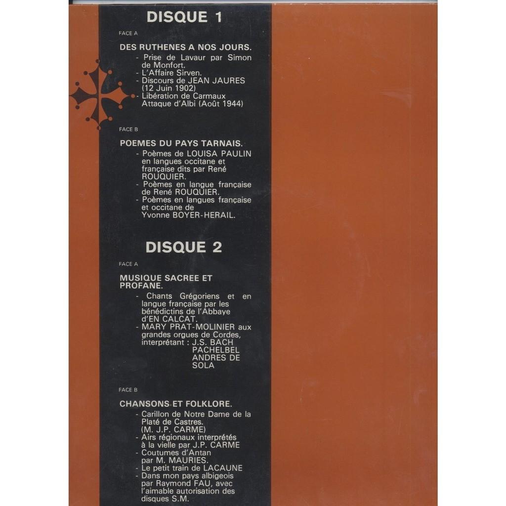 Le Tarn , riches heures du languedoc Des ruthenes a nos jours -Poemes Du pays tarnais - Musique sacrée et profane -Chansons et Folkore
