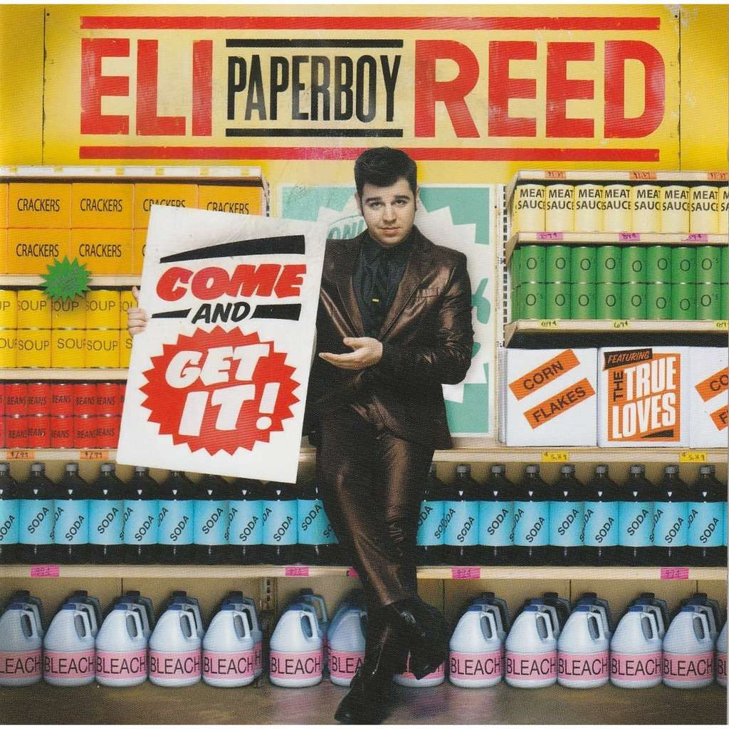 Eli Paperboy Reed Come And Get It!