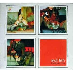 Red Fish 4 Seasons 4 Love