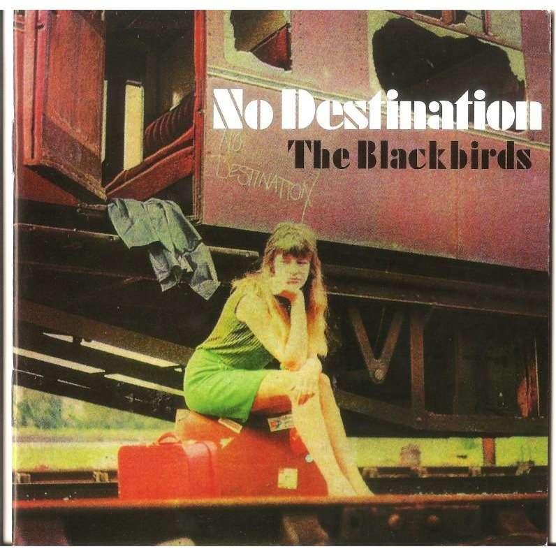 The Blackbirds No Destination CD Worldwide Free Shipping