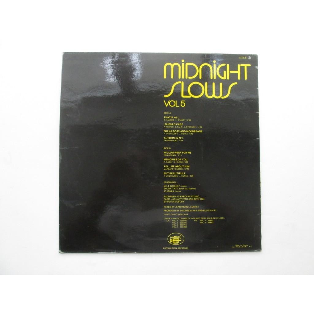 Buddy Tate, Milt Buckner, Jo Jones Midnight Slows Vol 5