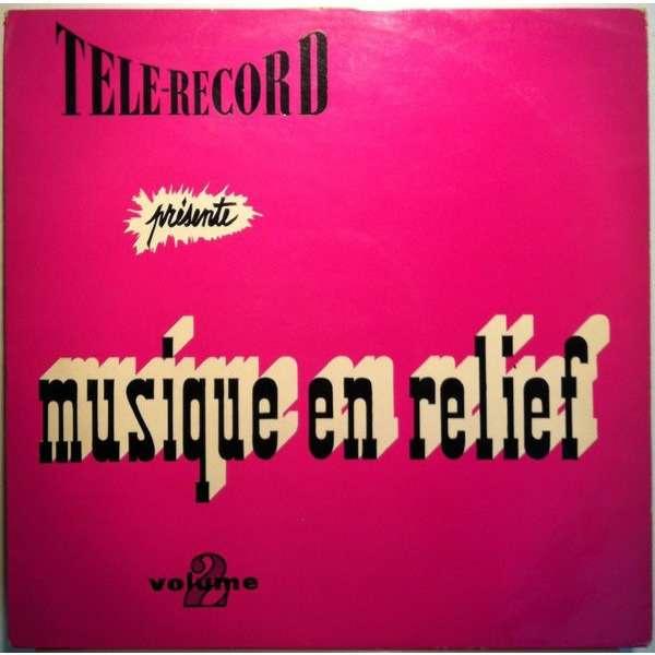 André LUTEREAU, LAVOUTE & TELE-RECORD ORCHESTRA Musique en relief Vol.2 (original French press - mid 1960s - BIEM)