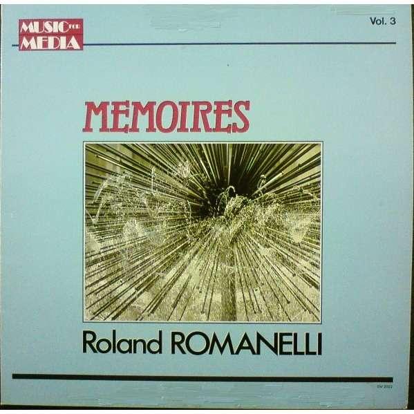 Roland ROMANELLI Mémoires - Vol. 3 (original French press - 1987 - great conditions)