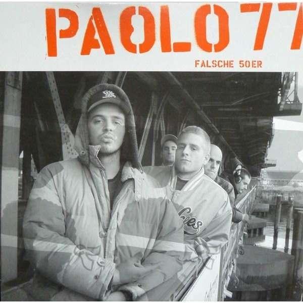 PAOLO 77 falsche 50er - 4mix / hummeln in arsch - 3mix