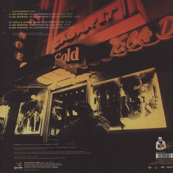 PLATTENPAPZT willkommen in club - 4mix (feat. MC Spontan) / wenn zonis reisen , remix (feat. Tefla & Jaleel)