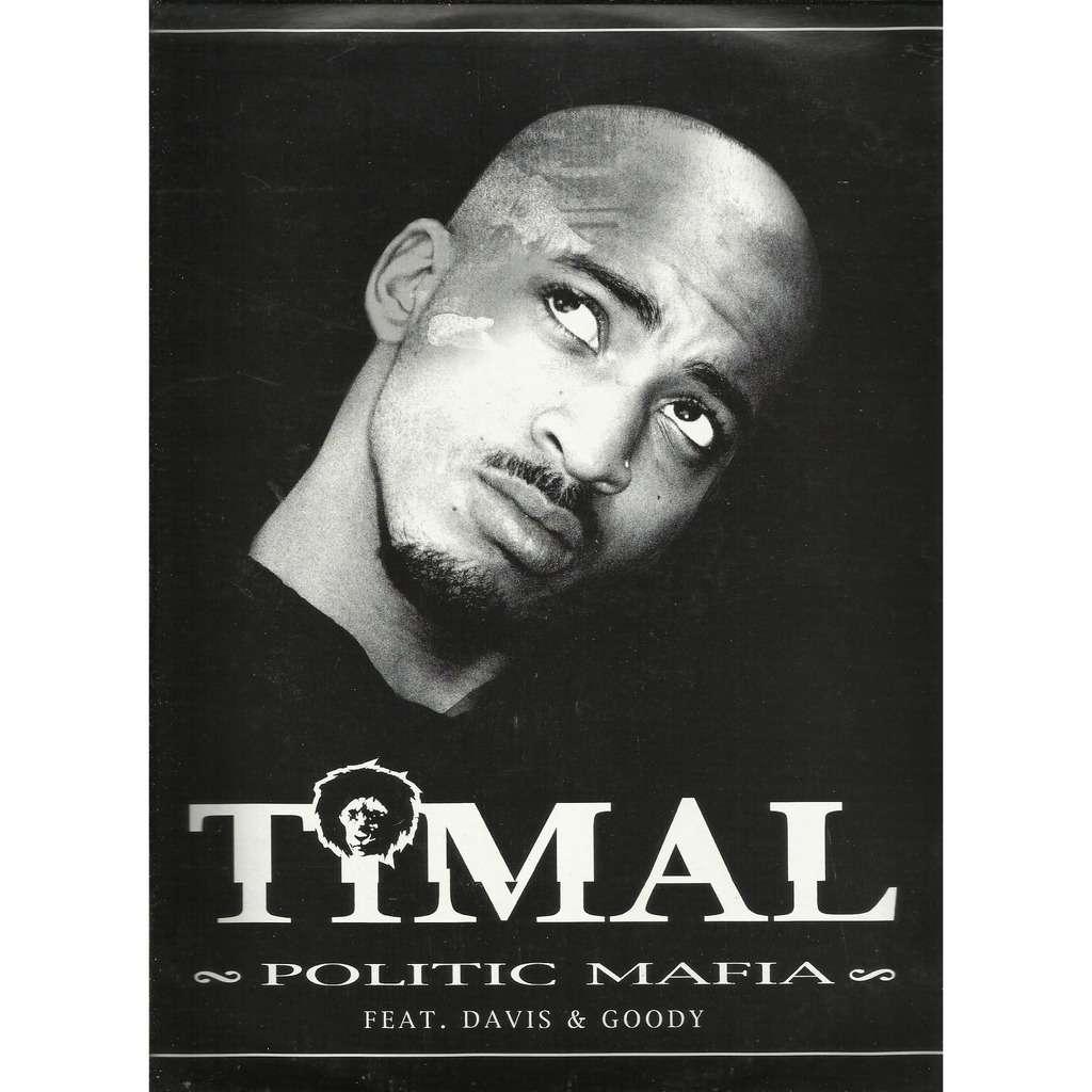 TIMAL (feat. DAVIS & GOODY) politic mafia - e.p. 6 tracks