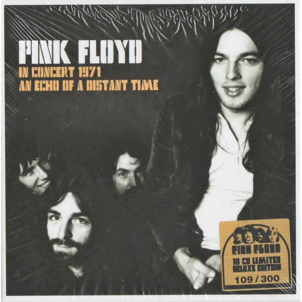 Pink Floyd An Echo Of An Istant Time (Collection Of Audience Recordings From Pink Floyd's 1971 Concert Tour)