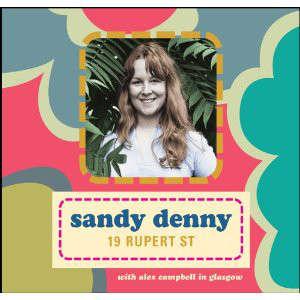 SANDY DENNY 19 RUPERT STREET