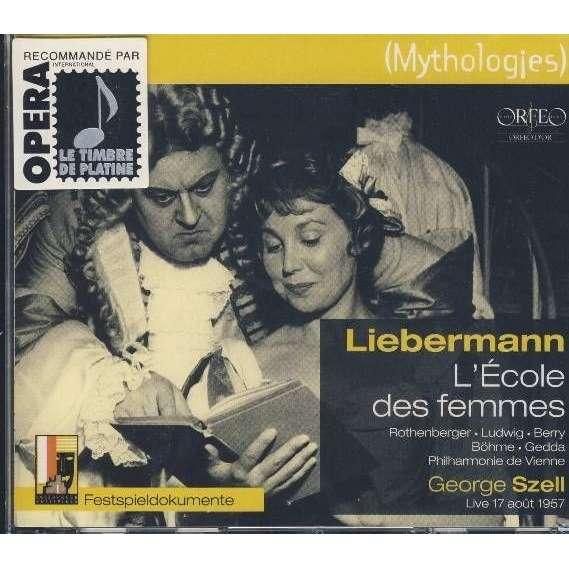Liebermann, Rolf (1910-1999) L'École des Femmes / Szell