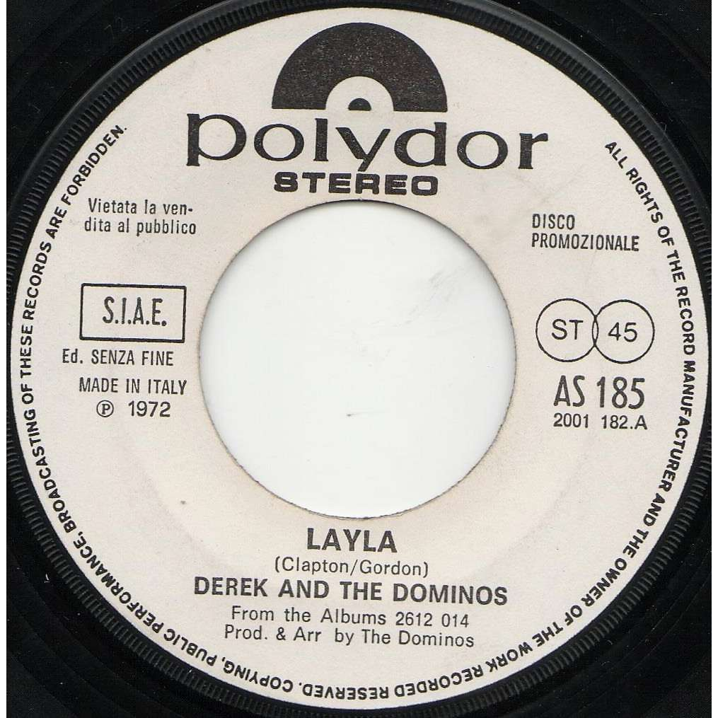 Eric Clapton / Derek And The Dominos Layla (Italian 1972 original 1-trk w/label 7single promo on Polydor lbl)