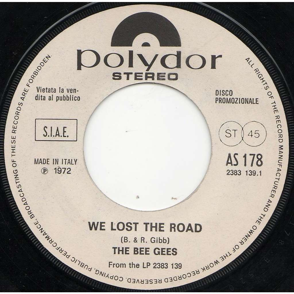 Bee Gees We Lost The Road (Italian 1972 original 1-trk w/label 7single promo on Polydor lbl)
