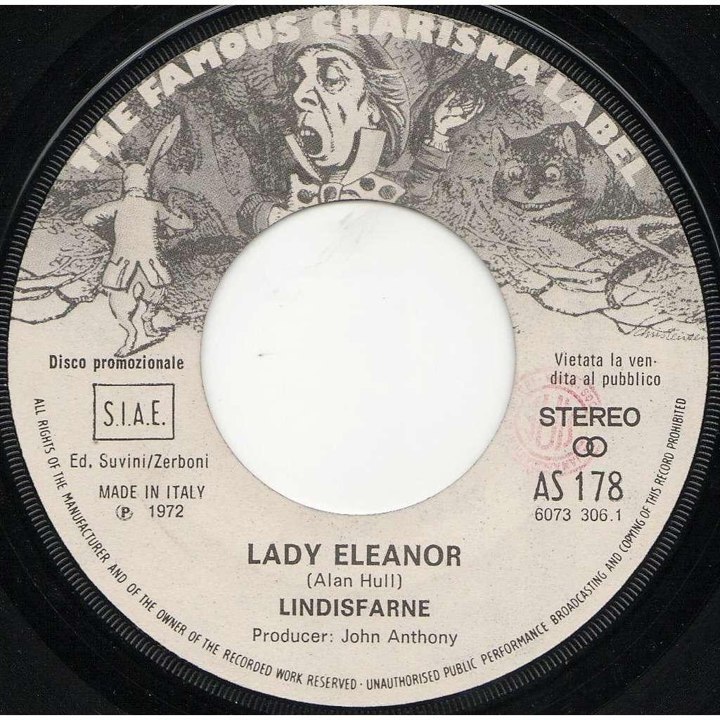 Lindisfarne Lady Eleanor (Italian 1972 original 1-trk w/label 7single promo on Charisma lbl)