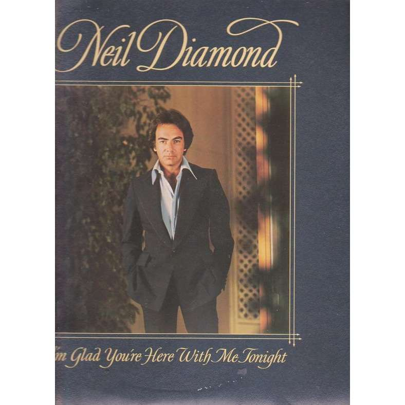 NEIL DIAMOND I' M GLAD YOU' RE HERE WITH.Holland