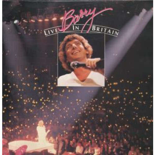 Barry Manilow Barry Live In Britain