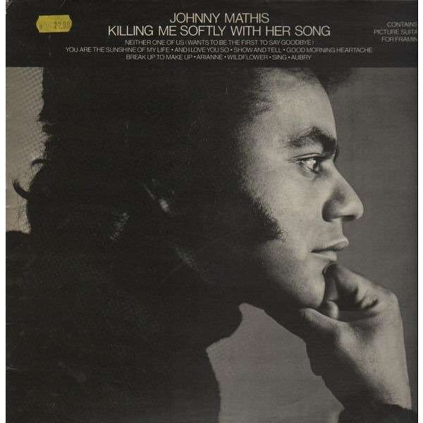 Johnny Mathis Killing me softly with her song
