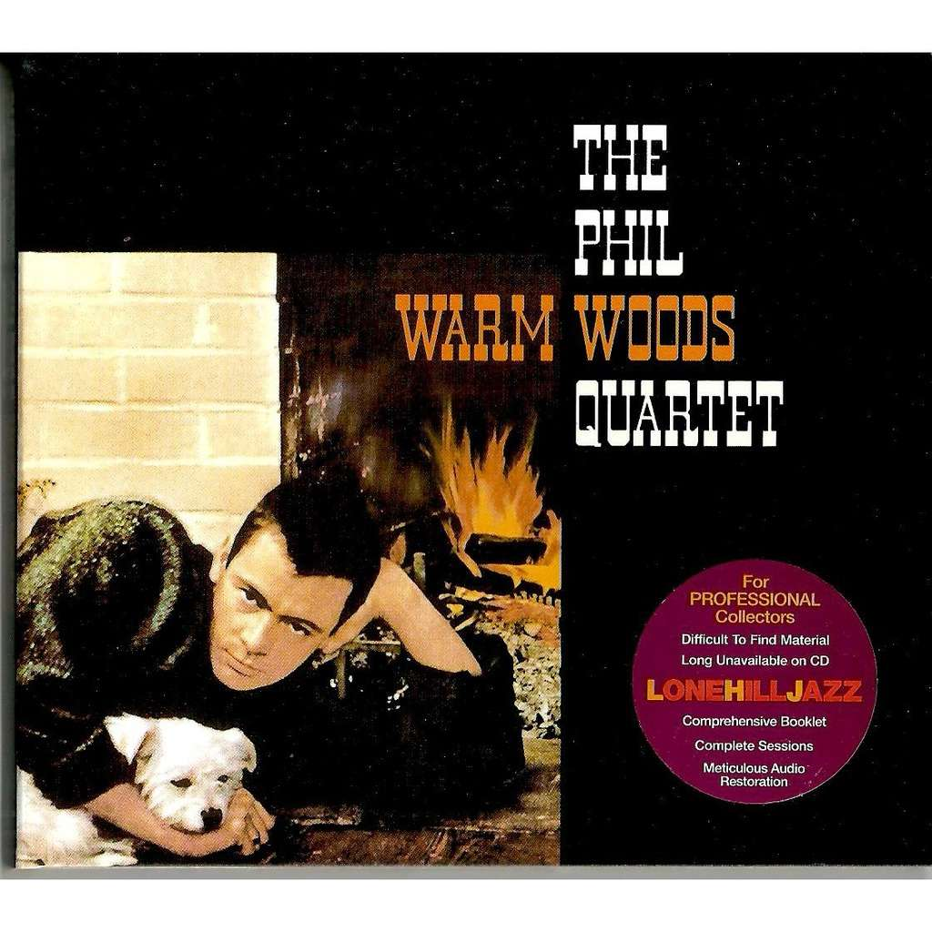 The Phil Woods Quartet Warm Woods