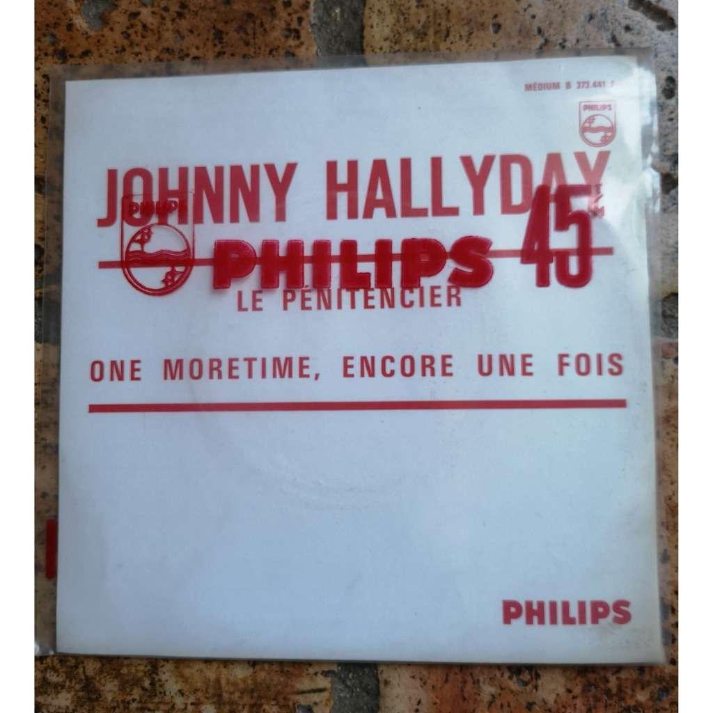 JOHNNY HALLYDAY LE PENITENCIER - ONE MORE TIME ENCORE UNE FOIS