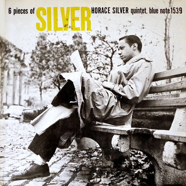 The Horace Silver Quintet 6 Pieces Of Silver