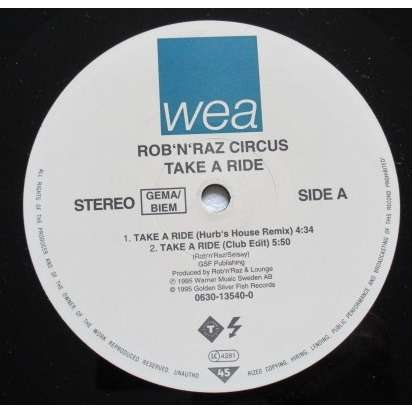 Rob 'N' Raz Circus Take A Ride