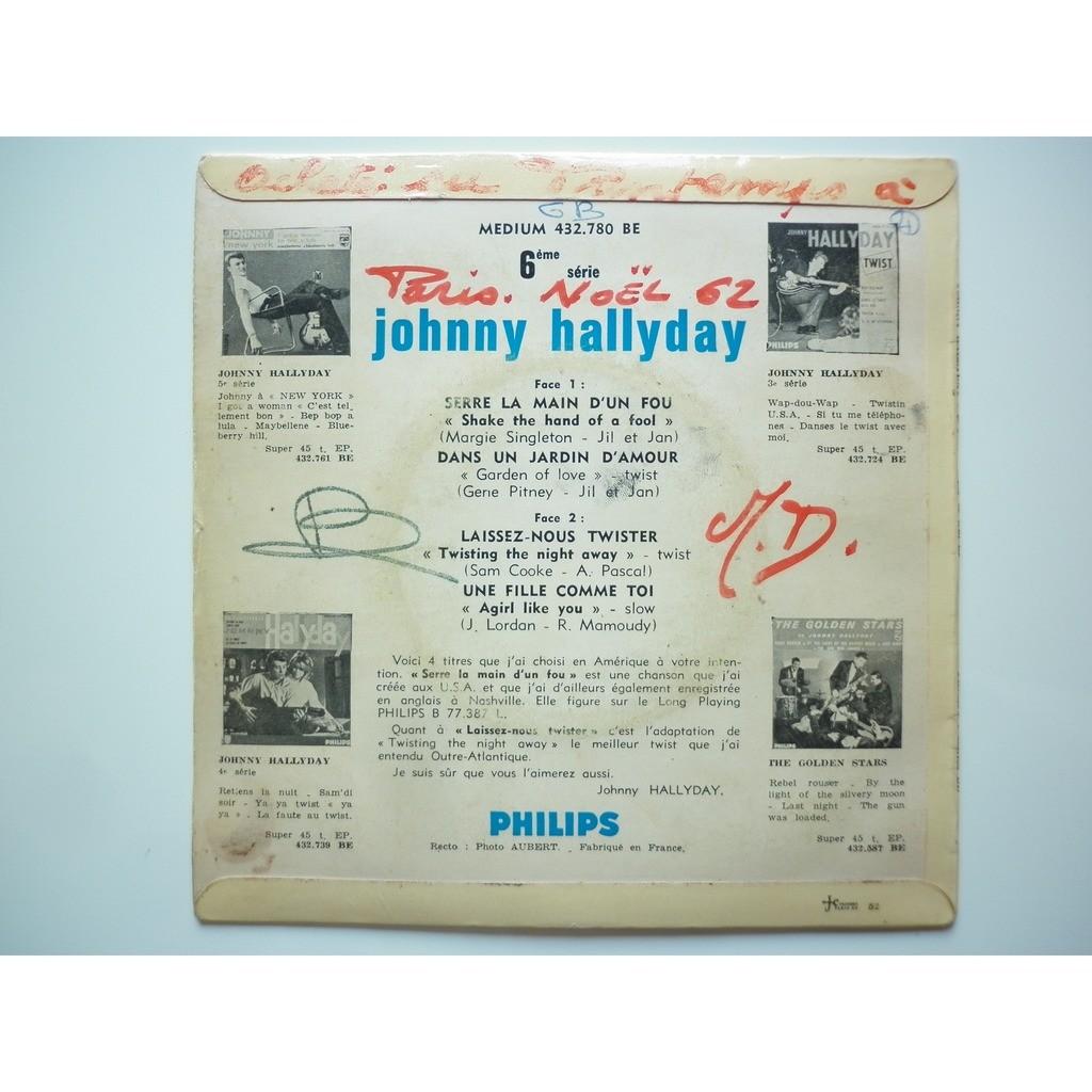 Johnny Hallyday Serre La Main D'un Fou / Laissez-Nous Twister