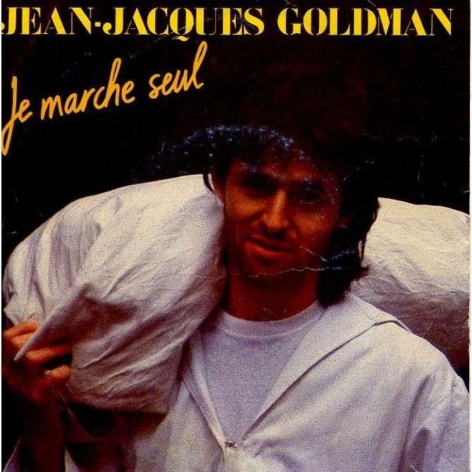 goldman, jean-jacques je marche seul / elle attend