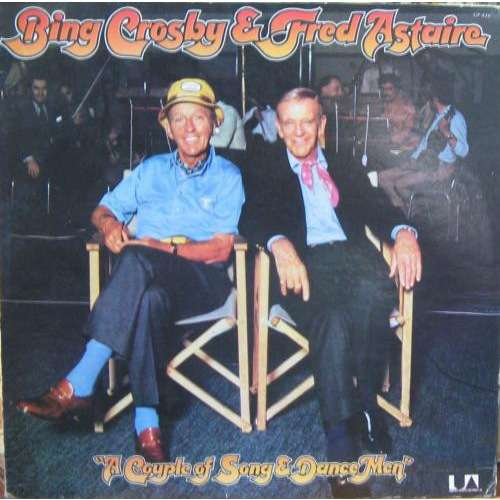 bing crosby & fred astaire A Couple Of Song & Dance Men