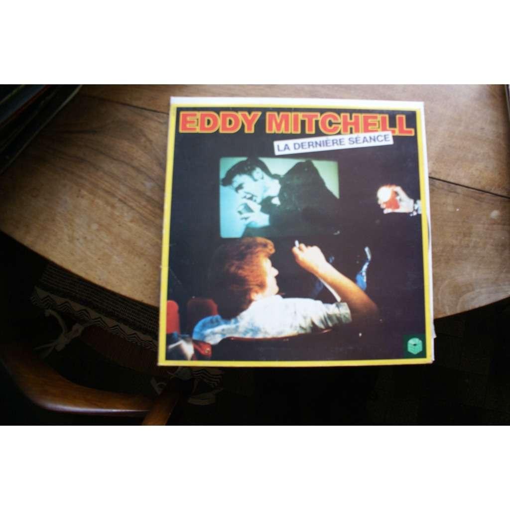 EDDY MITCHELL - LA DERNIERE SEANCE (FR. PRESSING 12 VINYL LP)