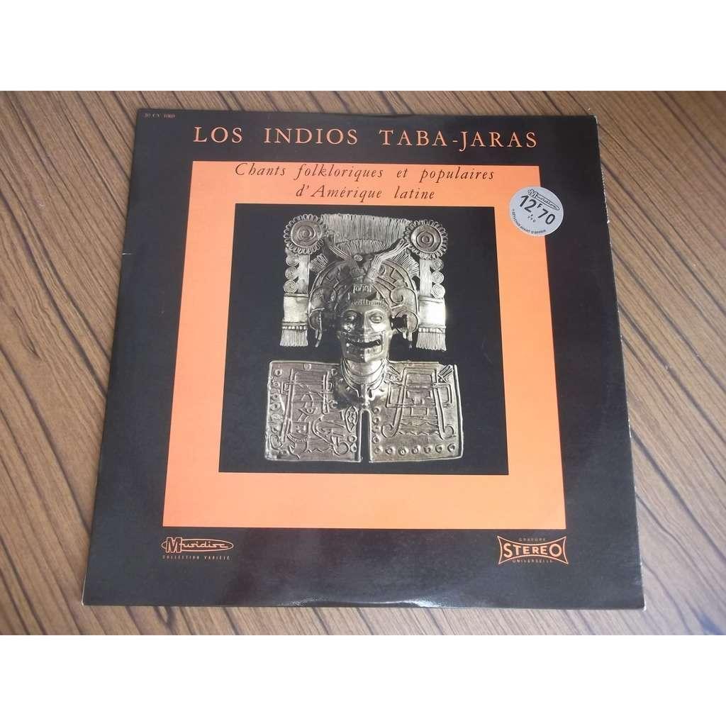 LOS INDIOS TABA-JARAS chants folkloriques et populaires d'Amérique latine