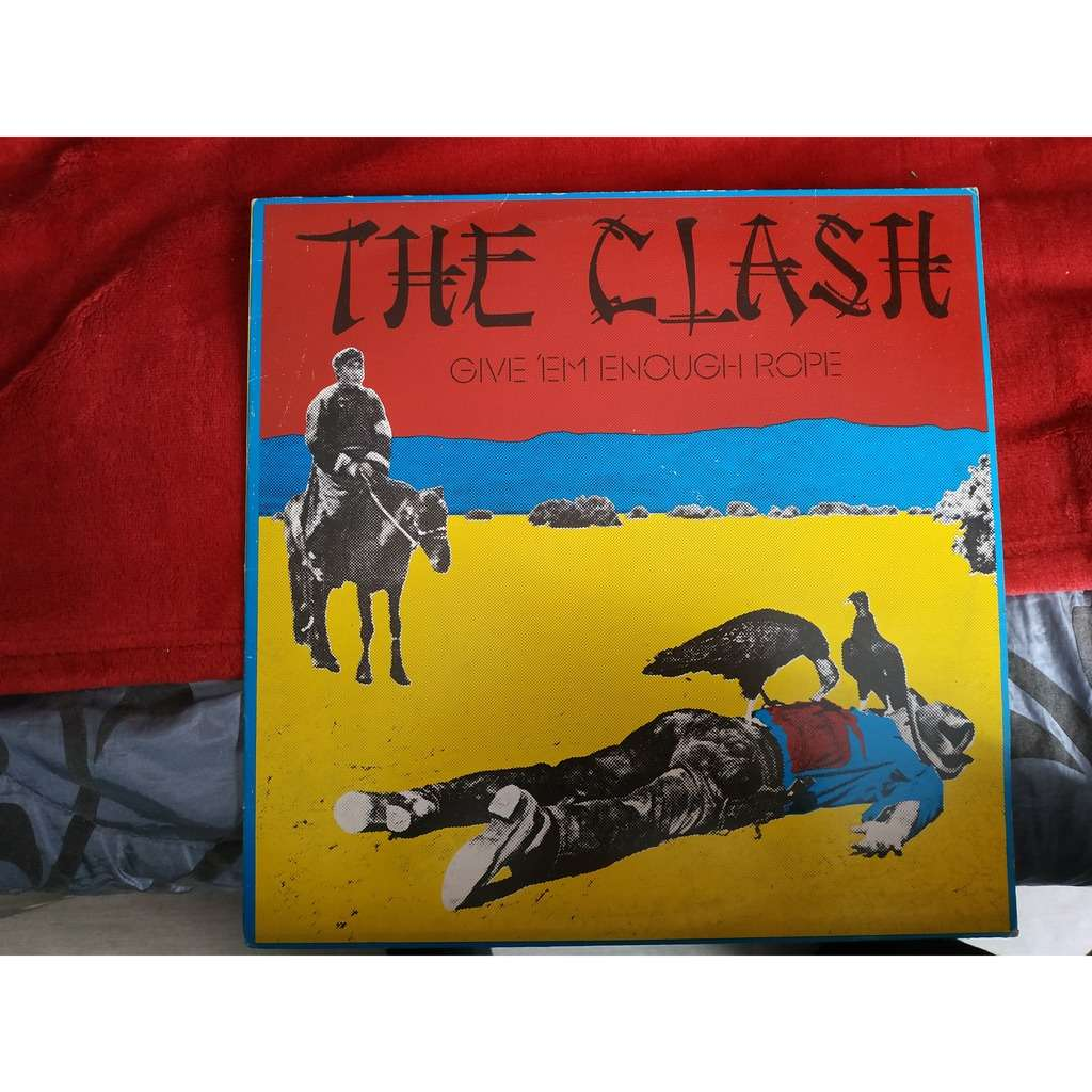 THE CLASH GIVE 'EM ENOUGH ROPE