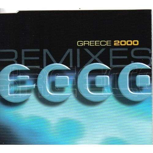 Greece 2000 (remixes) Greece 2000 (remixes)