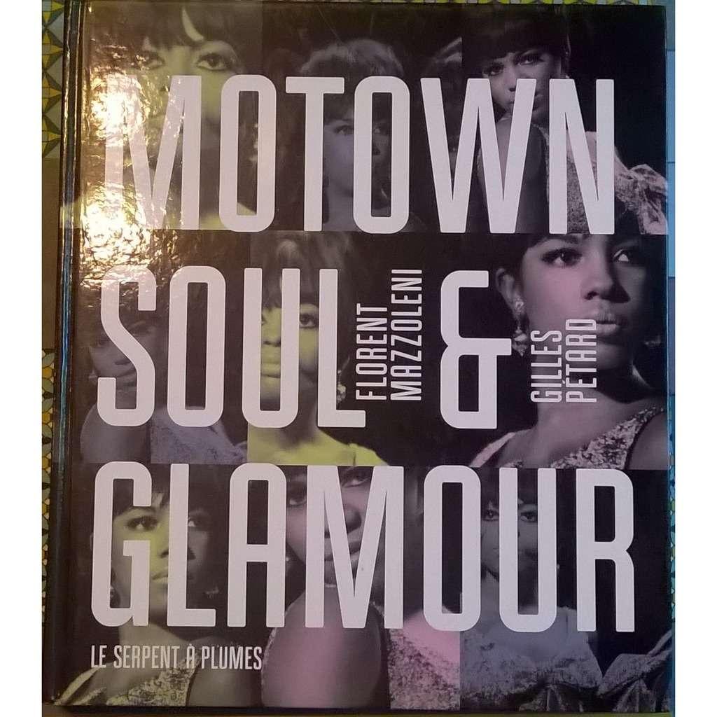 Florent Mazzoleni - Gilles Pétard Motown Soul & Glamour