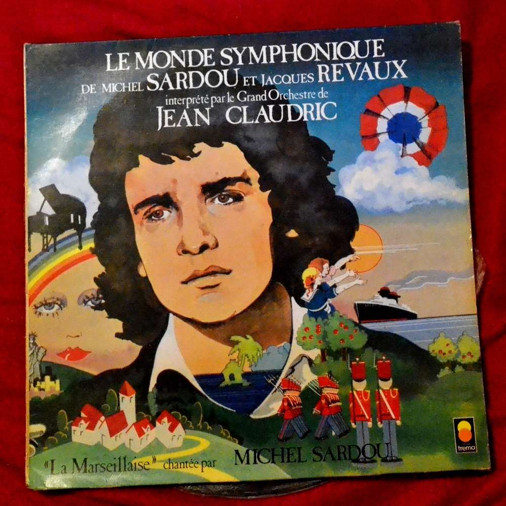 michel sardou Le Monde Symphonique De Michel Sardou Et Jacques Revaux