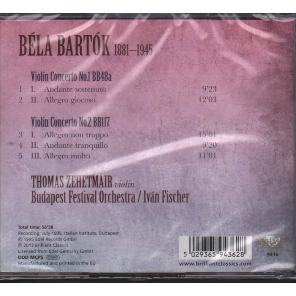 THOMAS ZEHETMAIR, IVAN FISCHER BELA BARTOK: VIOLIN CONCERTOS No. 1 & 2
