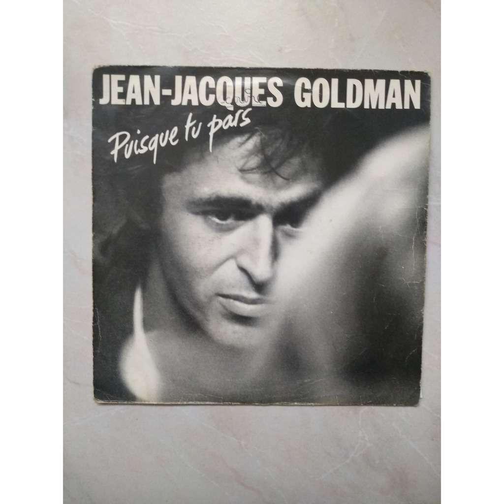 jean jacques goldman puisque tu pars