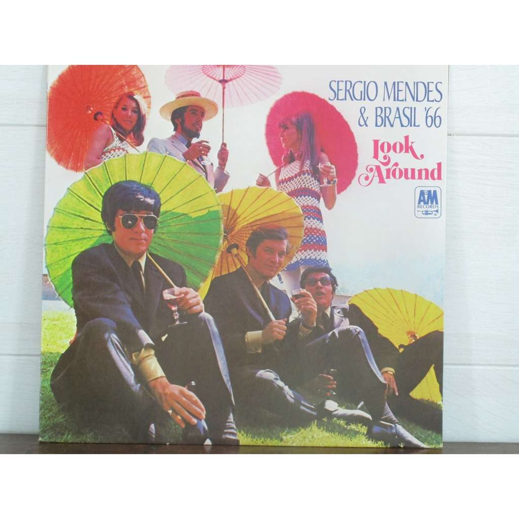 Sergio Mendes & Brasil '66 Look Around [Record]