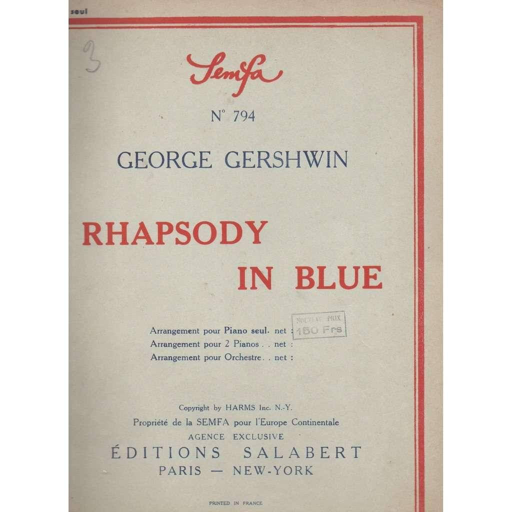 george gershwin RHAPSODY IN BLUE;