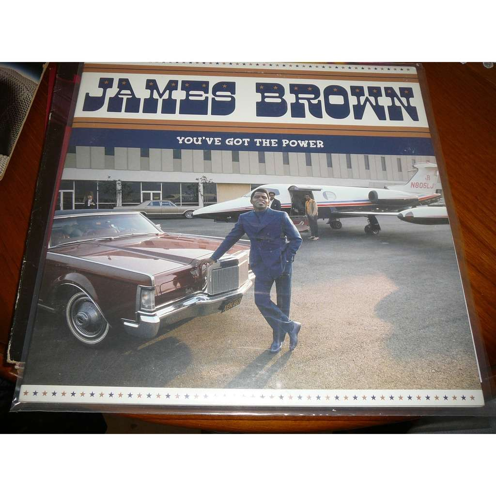 BROWN, JAMES YOU'VE GOT THE POWER -HQ-
