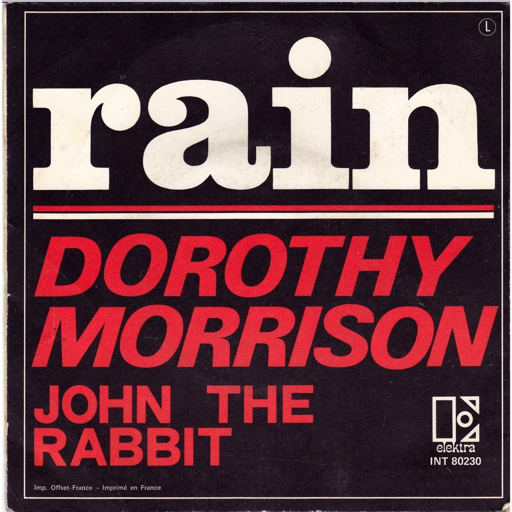 Dorothy Morrison rain / john the rabbit