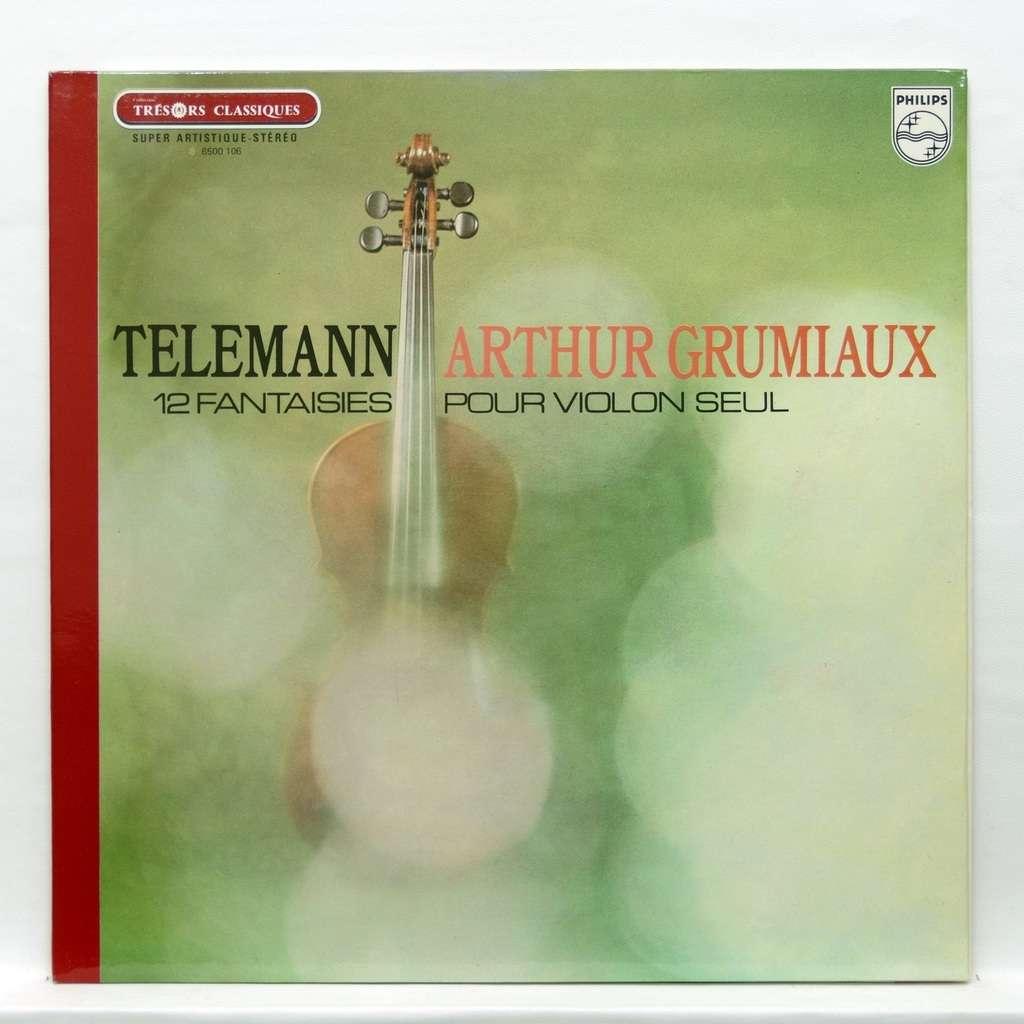 Arthur Grumiaux Telemann : 12 fantasies for solo violin
