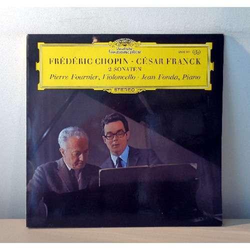 PIERRE FOURNIER & JEAN FONDA CHOPIN & FRANCK Sonaten