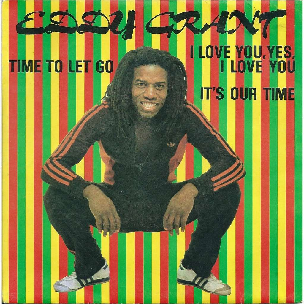 Eddy Grant Time to let go