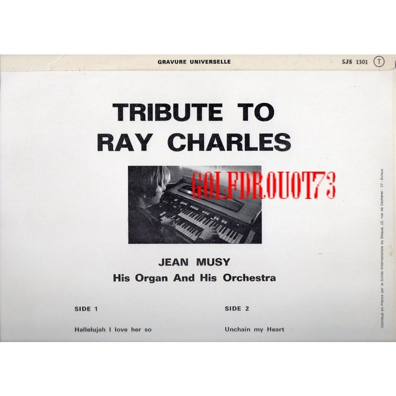 JEAN MUSY HIS ORGAN AND HIS ORCHESTRA TRIBUTE TO RAY CHARLES